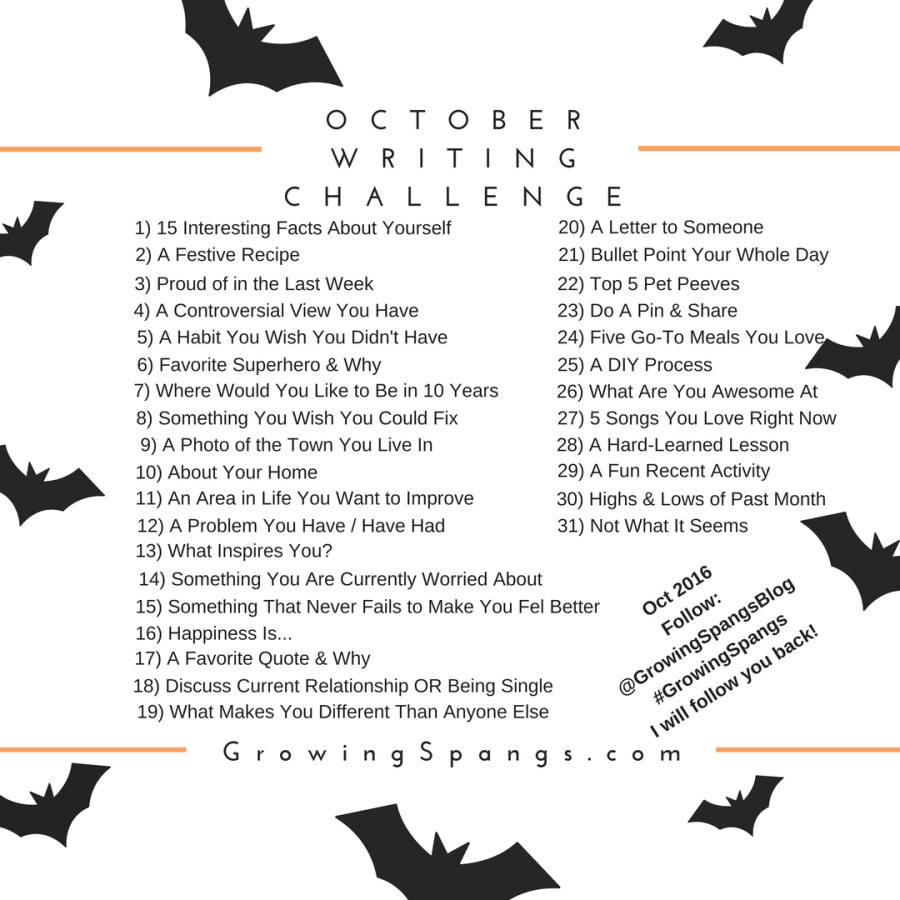 October Writing Challenge! Follow GrowingSpangs on Twitter, Instagram, Facebook, or Pinterest, and they will follow you back in October 2016!